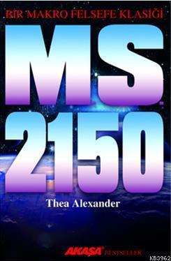 MS 2150; Bir Makro Felsefe Klasiği