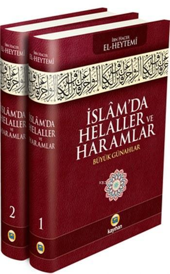İslâm'da Helaller ve Haramlar (2 Cilt, 3.Hamur); Büyük Günahlar