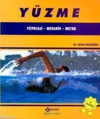 Yüzme Fizyoloji - Mekanik - Metod