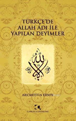 Türkçe'de Allah Adı İle Yapılan Deyimler