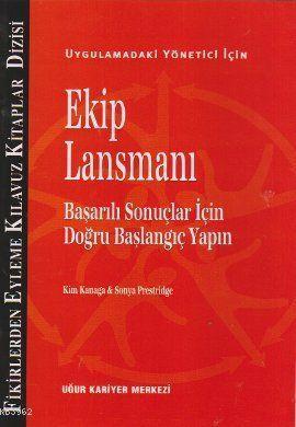 Ekip Lansmanı; Uygulamadaki Yönetici İçin