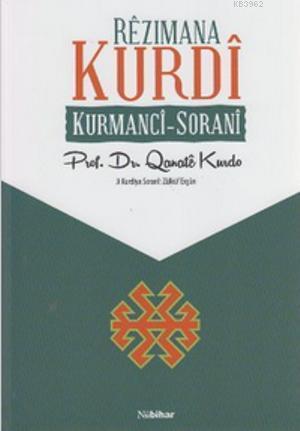 Rezimana Kurdi; Kurmanci - Sorani