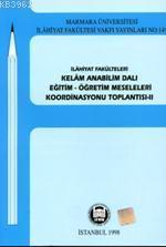 İlahiyat Fakülteleri Kelam Anabilimdalı Eğitim Öğretim Meseleleri 2