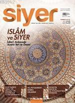Siyer İlim Tarih ve Kültür Dergisi - 3. Sayı