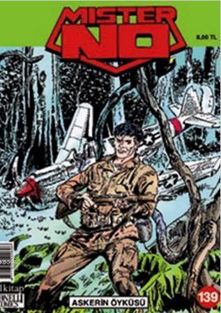 Mister No Sayı: 139 Askerin Öyküsü