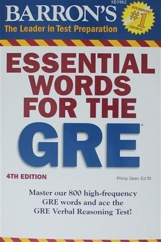 Essential Words for the Gre The Leader in Test Preparation