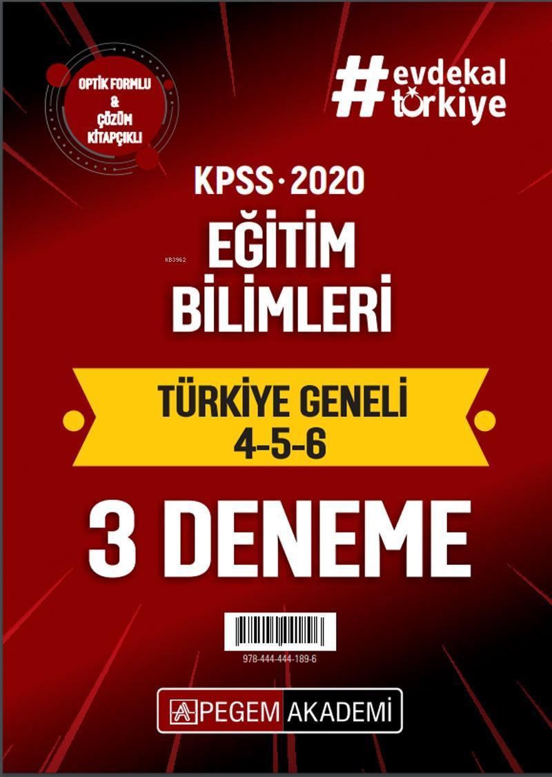 2020 KPSS Eğitim Bilimleri Türkiye Geneli Deneme (4.5.6) 3`lü Deneme Seti; Optik Formlu & Çözüm Kitapçıklı