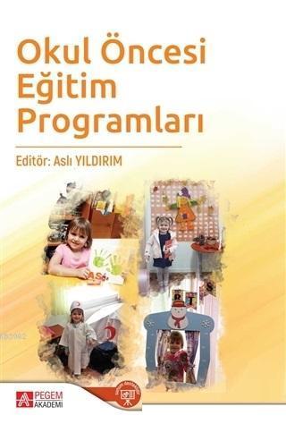 Okul Öncesi Eğitim Programları