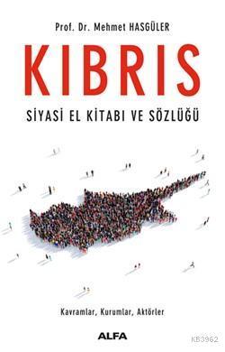 Kıbrıs - Siyasi El Kitabı ve Sözlüğü