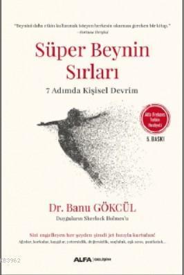 Süper Beynin Sırları (Alfa Frekans Telkin Hediyeli); 7 Adımda Kişisel Devrim