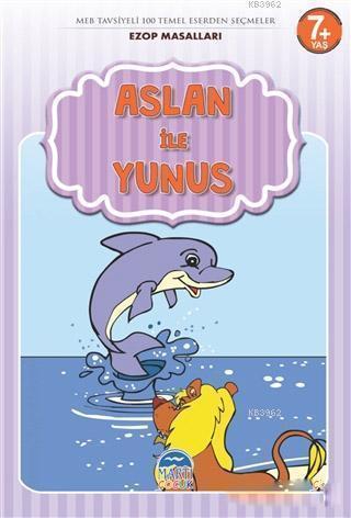 Aslan ile Yunus - Ezop Masalları