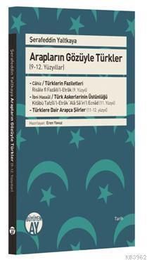 Arapların Gözüyle Türkler (9-12. Yüzyıllar)