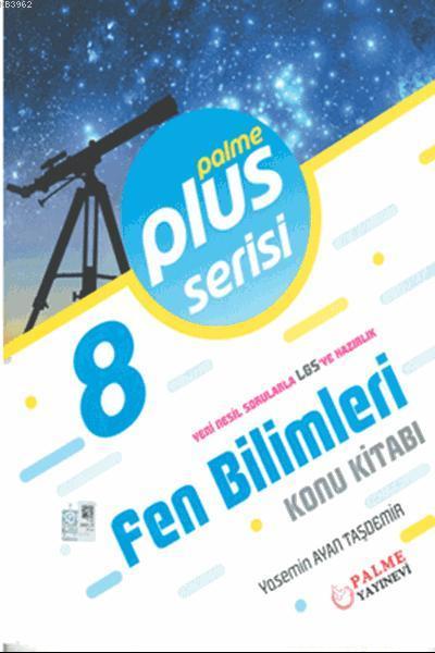 8. Sınıf Plus Serisi Fen Bilimleri Konu Kitabı; Yeni Nesil Sorularla LGS' ye Hazırlık