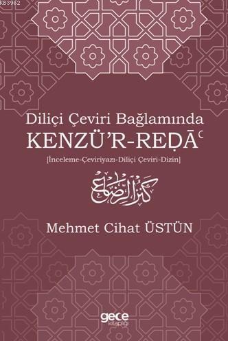 Diliçi Çeviri Bağlamında Kenzü'r - Ređā
