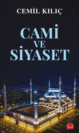 Cami ve Siyaset