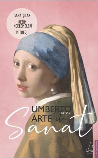 Umberto Arte ile Sanat 2; Sanatçılar-Resim İncelemeleri-Mitoloji