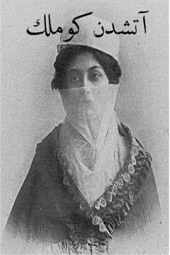 Ateşten Gömlek Osmanlıca