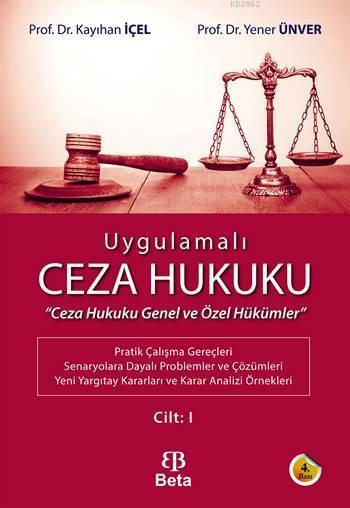 Ugulamalı Ceza Hukuku Cilt - 1