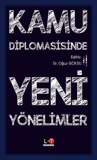 Kamu Diplomasisinde Yeni Yönelimler