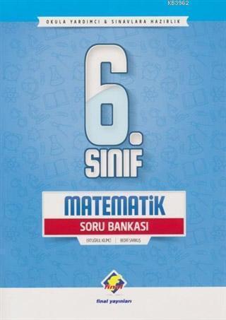 6. Sınıf Matematik Soru Bankası; Okula Yardımcı ve Sınavlara Hazırlık