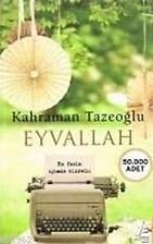 Eyvallah; Arazdan Kayraya Aşk Fısıltıları