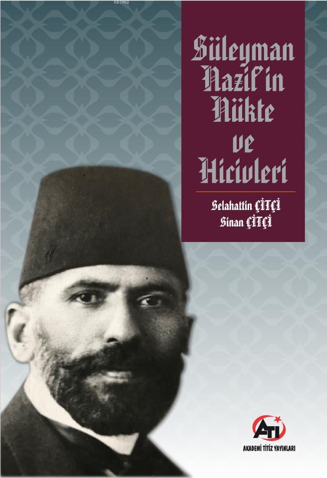 Süleyman Nazif'in Nükte ve Hicivleri