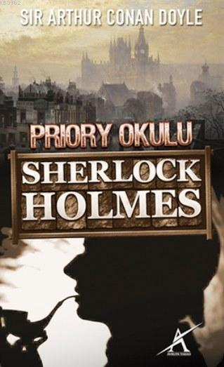Sherlock Holmes - Priory Okulu (Cep Boy)