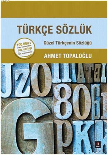 Türkçe Sözlük (Ciltli); Güzel Türkçenin Sözlüğü