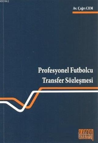 Profesyonel Futbolcu Transfer Sözleşmesi