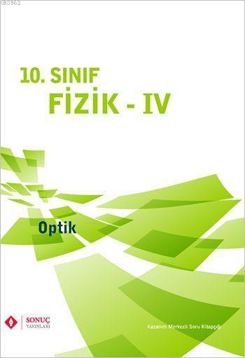 10. Sınıf Fizik - IV; Optik