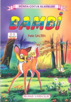 Bambi; 2 - 3 Sınıflar İçin