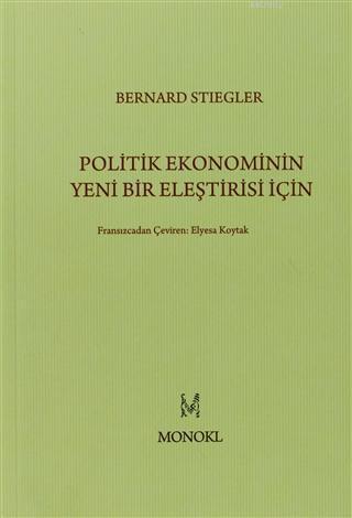 Politik Ekonominin Yeni Bir Eleştirisi İçin