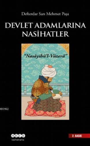 Devlet Adamlarına Nasihatler; Nasayihü'l - Vüzera