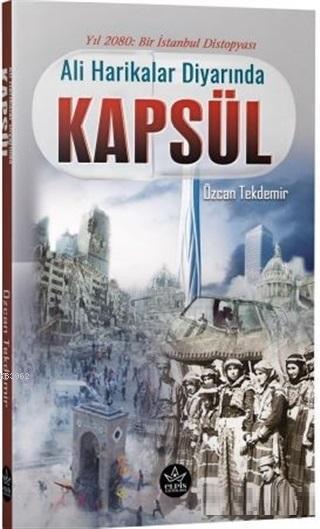 Ali Harikalar Diyarında - Kapsül; Yıl 2080: Bir İstanbul Distopyası