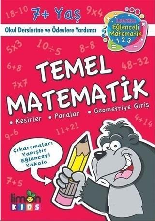 Temel Matematik - İlk Okul Eğlenceli Matematik; Kesirler Paralar Geometriye Giriş