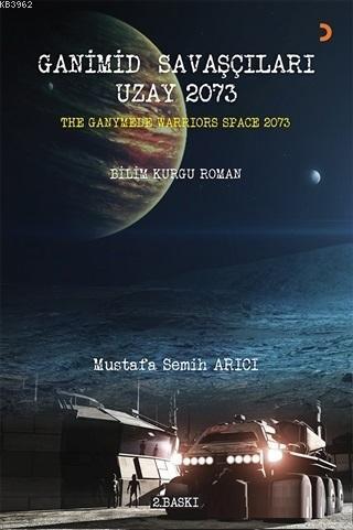 Ganimid Savaşçıları Uzay 2073