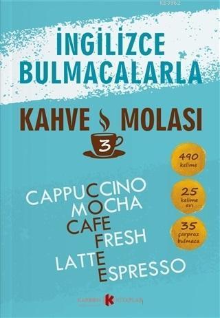 İngilizce Bulmacalarla Kahve Molası - 3 490 Kelime - 25 Kelime Avı - 35 Çarpraz Bulmaca