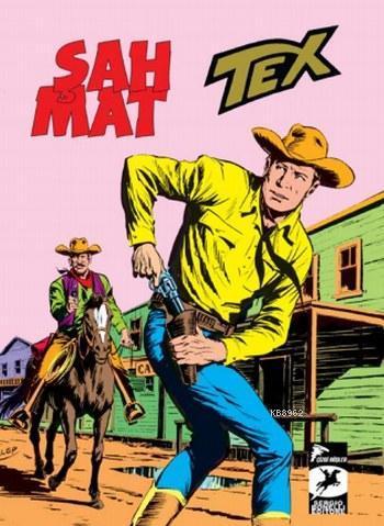 Tex Klasik Seri 33; Şah Mat Devil Pass Kahramanları