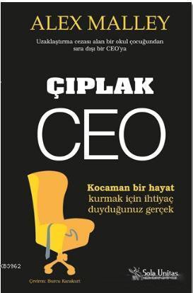 Çıplak CEO; Kocaman Bir Hayat Kurmak İçin İhtiyaç Duyduğunuz Gerçek!