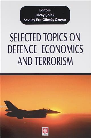 Selected Topics on Defence Economics and Terrorism