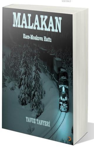Malakan Kars-Moskova Hattı