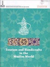 Tourism and Handicrafts in the Muslim World