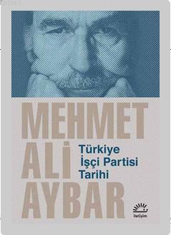 Türkiye İşçi Partisi Tarihi