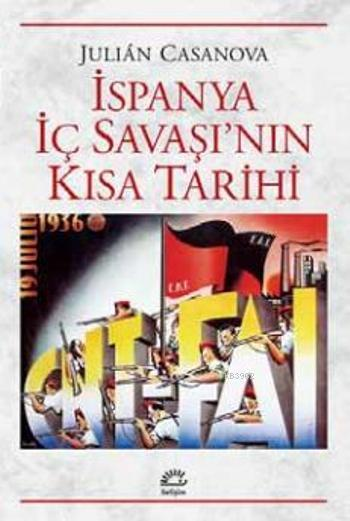 İspanya İç Savaşı'nın Kısa Tarihi