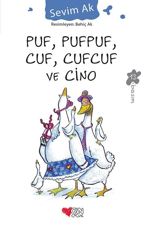 Puf, Pufpuf, Cuf, Cufcuf ve Cino