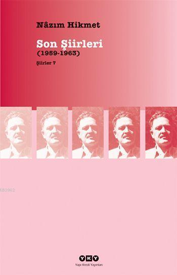 Son Şiirleri (1959-1963); Şiirler 7