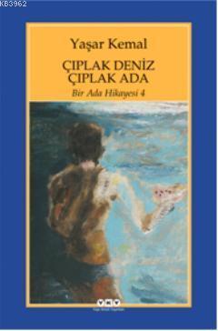 Çıplak Deniz Çıplak Ada; Bir Ada Hikayesi 4