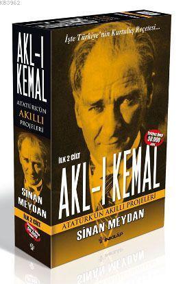 Akl-ı Kemal (2 Cilt Takım); Atatürk'ün Akıllı Projeleri