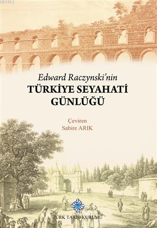 Edward Raczynski'nin Türkiye Seyahati Günlüğü