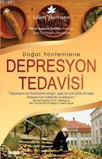 Doğal Yöntemlerle Depresyon Tedavisi